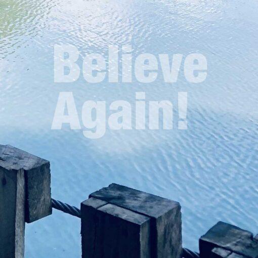 Believe Again Series