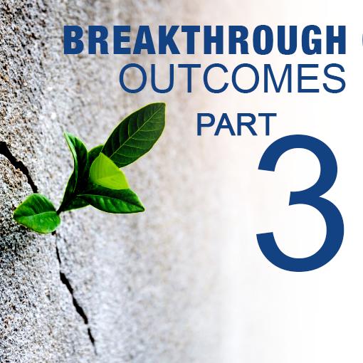 The Ordinary Man – Creating Breakthrough Outcomes Part 3